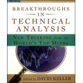 David Keller - Breakthroughs in Technical Analysis - New Thinking from the World's Top Minds
